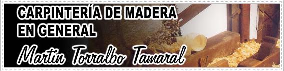 Carpinteria de Madera Martín Torralbo Tamaral